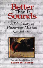 A Dictionary of Humorous Musical Quotations